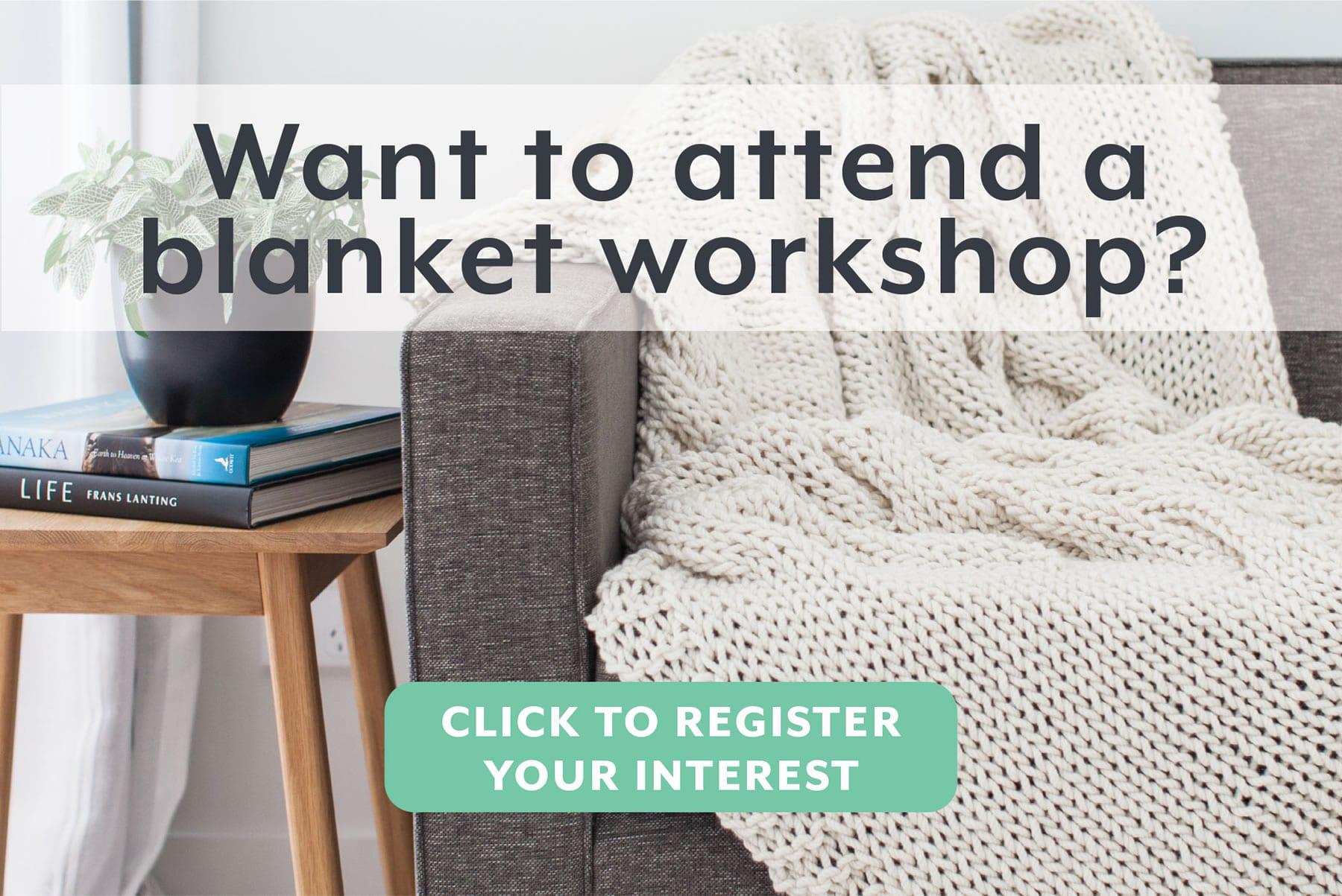 Make your own giant blanket workshop